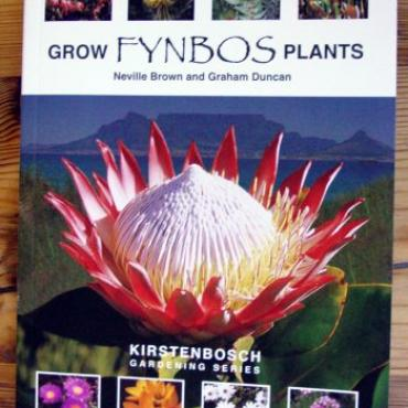 Grow Fynbos Plants Book front cover - Kirstenbosch Gardening Series by Neville Brown, Graham Duncan